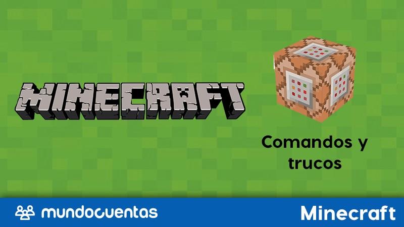 Comandos de Minecraft Lista completa de trucos y claves