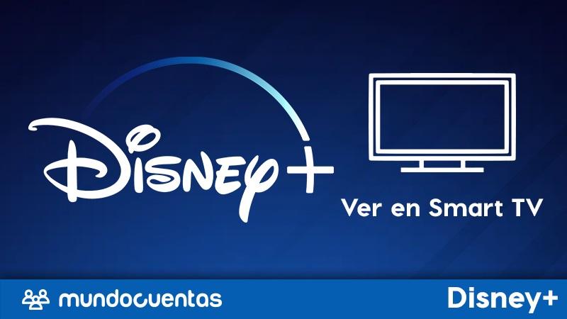 Cómo ver Disney Plus en un Smart TV o cualquier otro televisor