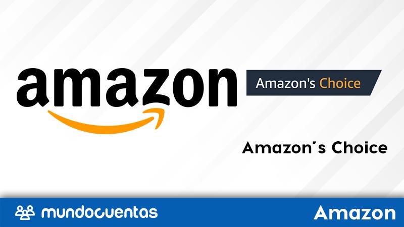 Amazon's Choice qué es y cómo Amazon elige a sus productos destacados
