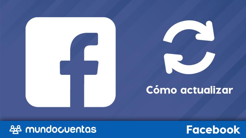 Cómo actualizar Facebook a la última versión posible en iOS y Android