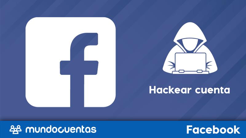Cómo hackear una cuenta de Facebook