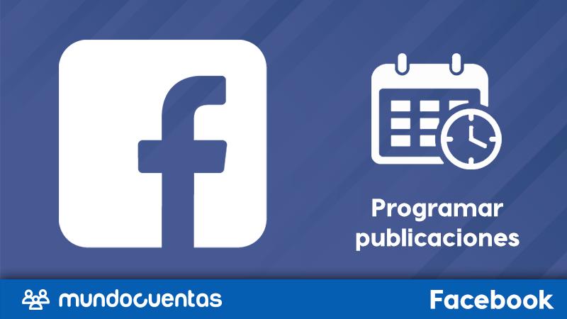 Cómo programar y administrar publicaciones en Facebook