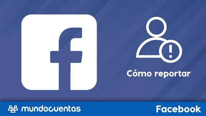Cómo reportar o denunciar un perfil o página en Facebook
