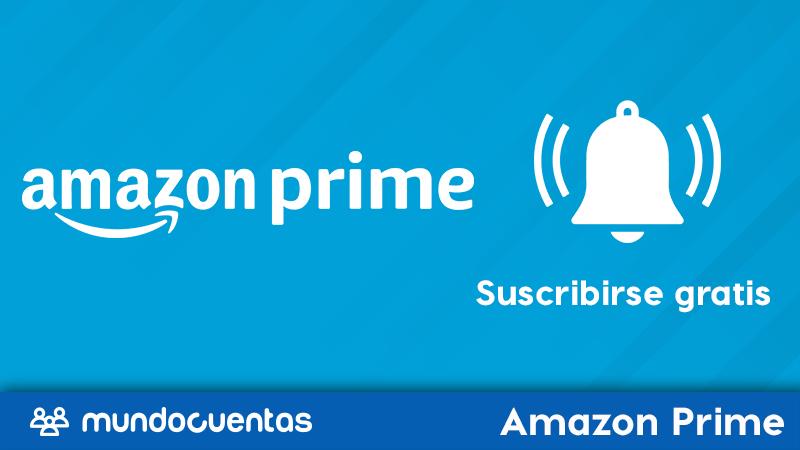 Cómo subscribirte a Amazon Prime gratis todos los métodos