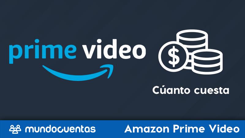 Cuánto cuesta Amazon Prime Video lista de precios actualizada