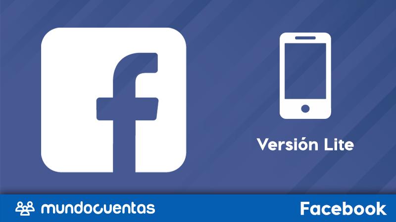 Facebook Lite qué es, para qué sirve y cómo descargarlo en iOS y Android