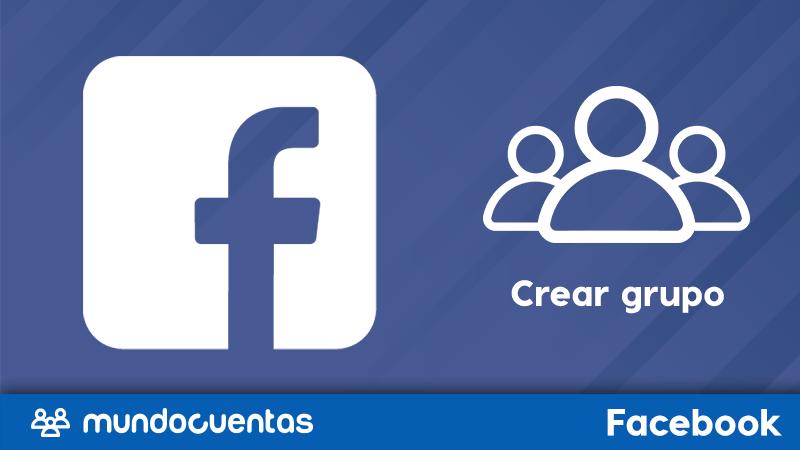 Grupo de Facebook qué son y cómo hacerlos o crearlos