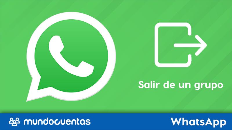 Cómo abandonar o salir de un grupo de WhatsApp