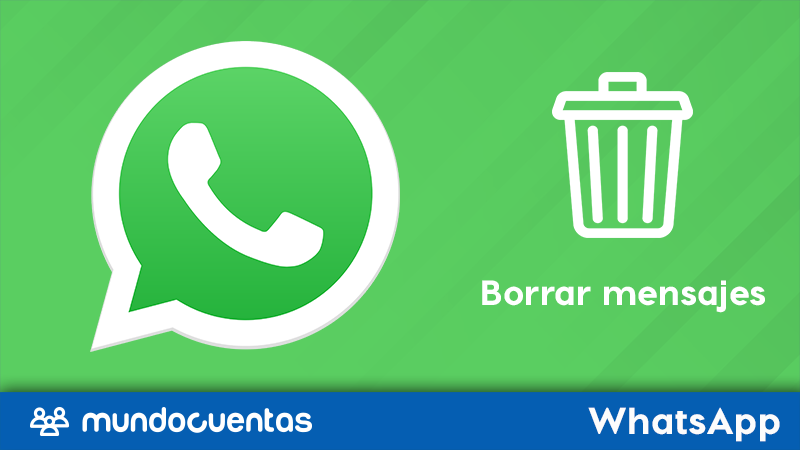 Cómo borrar o eliminar mensajes de WhatsApp