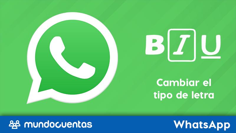 Cómo cambiar el tipo de letra o tipografía en WhatsApp