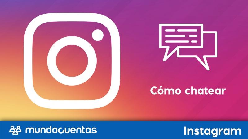 Cómo chatear en Instagram desde el móvil o la PC