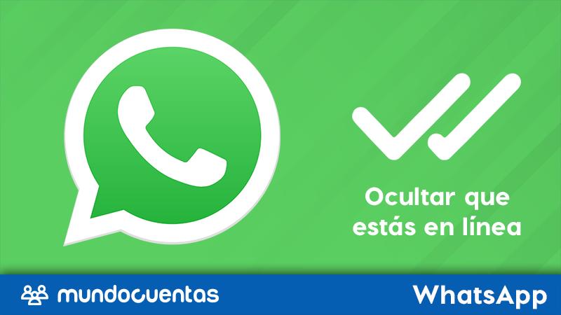 Cómo estar en línea en WhatsApp y enviar mensajes sin que te vean conectado