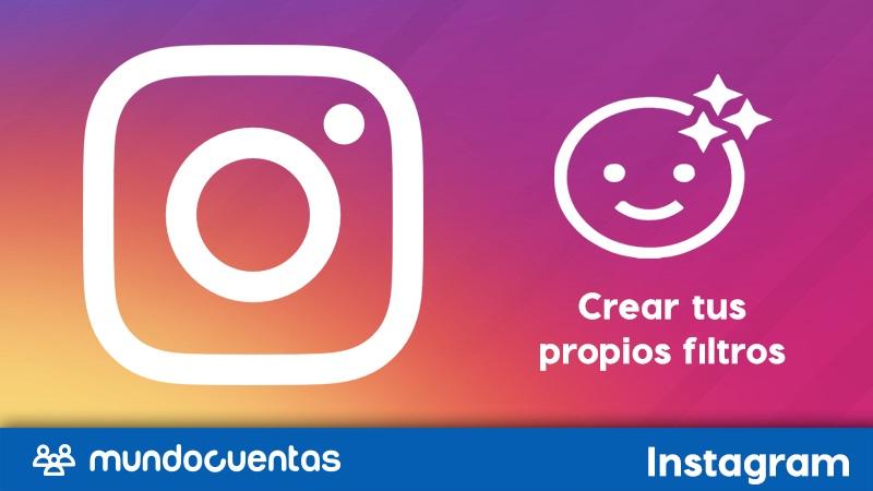 Cómo hacer o crear tus propios filtros para Instagram