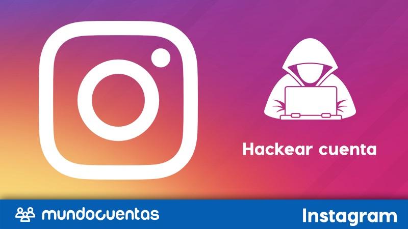 Cómo hackear una cuenta de Instagram métodos comprobados