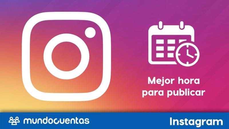 Cuál es el mejor horario y día para hacer tus publicaciones en Instagram