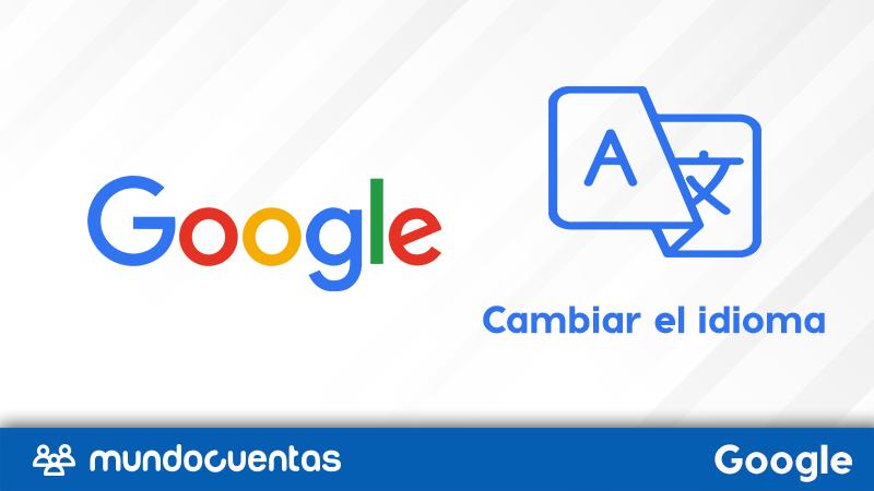 Cómo cambiar el idioma de Google Chrome desde el móvil y la PC
