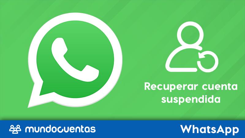 Cómo recuperar tu cuenta de WhatsApp si ha sido bloqueada