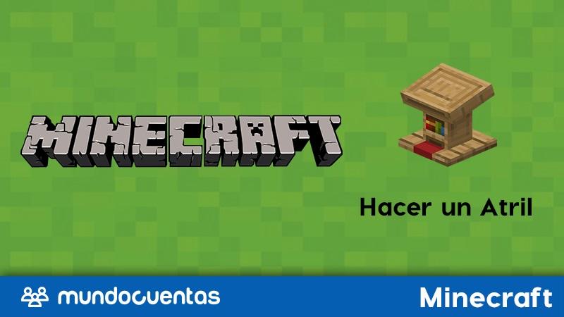 Atril en Minecraft cómo crearlo y cuáles son sus usos