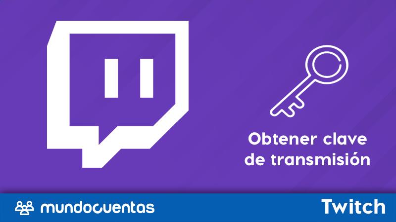 Cómo y dónde encontrar la clave de transmisión en Twitch