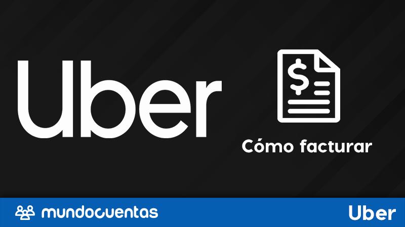 Facturación Uber cómo tienes que facturar en Uber