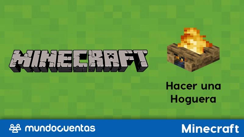 Hoguera en Minecraft cómo craftearla y hacer una fogata en ella