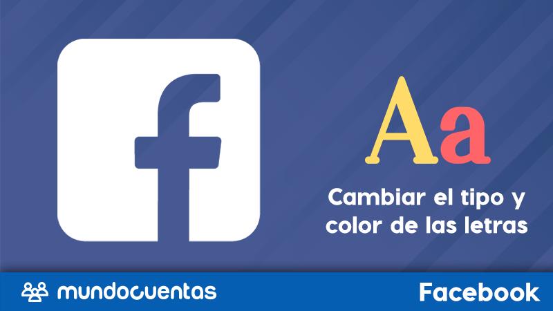 Cómo cambiar el tipo de letra y los colores de las mismas en Facebook