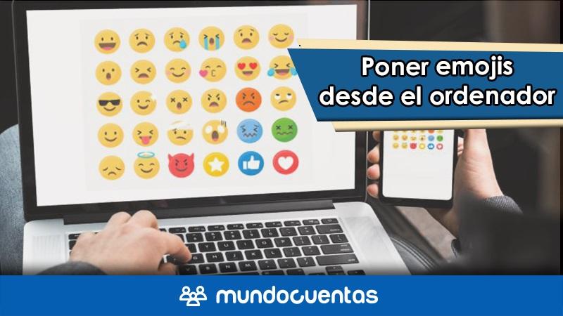 Cómo colocar o poner emojis en el teclado de tu ordenador