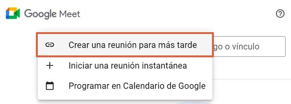 Cómo crear una reunión en Google Meet desde PC paso 2