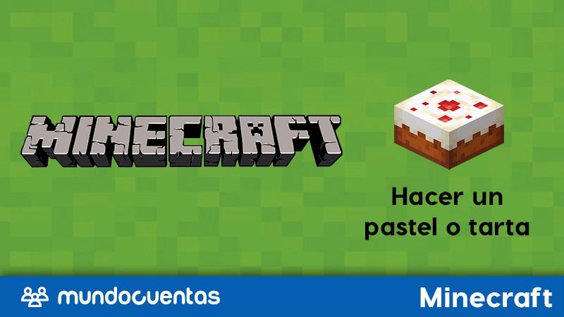 Cómo hacer o craftear un pastel o tarta en Minecraft