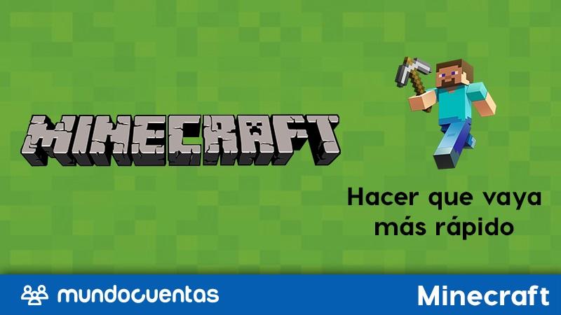 Cómo hacer que Minecraft vaya más rápido y no tenga lag