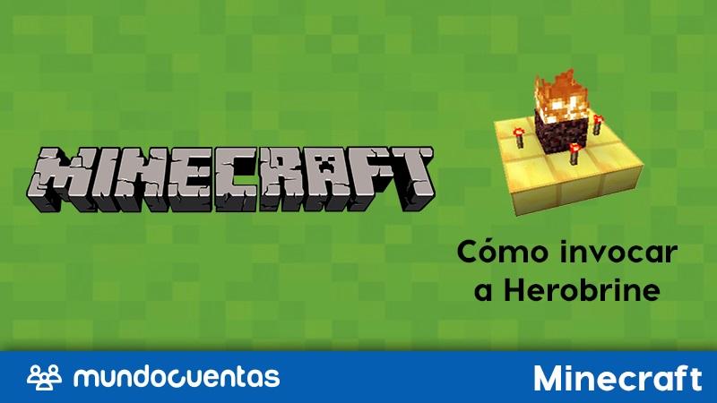 Cómo invocar a Herobrine en Minecraft