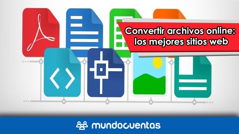 Convertir archivos online los mejores sitios web para hacerlo