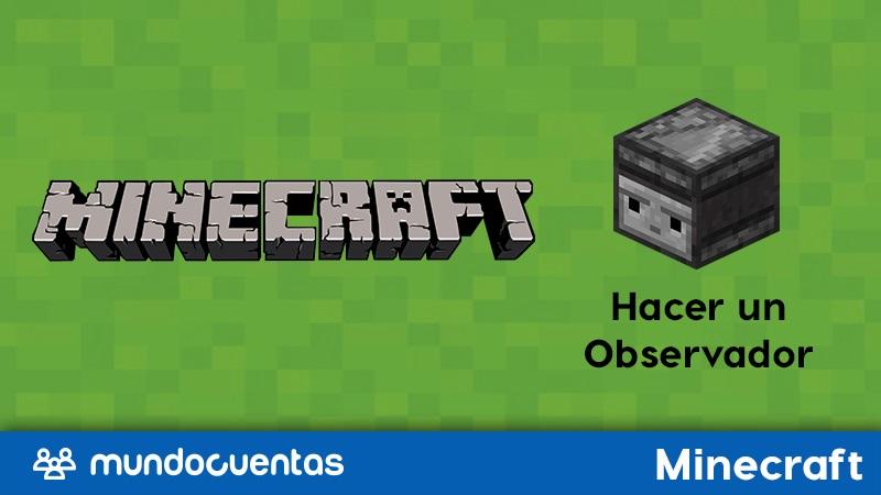 Observador en Minecraft qué es, cómo craftearlo y sus usos