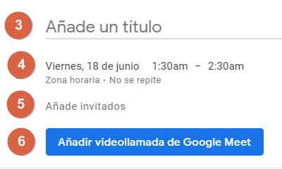Programar una reunión de Google Meet en Google Calendar pasos 3, 4, 5 y 6