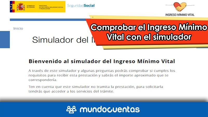Renta mínima vital cómo comprobar el Ingreso Mínimo Vital con el simulador