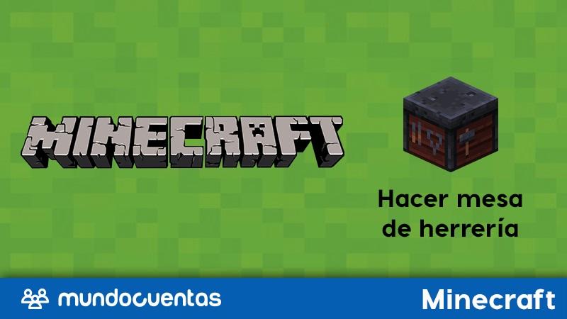 Cómo hacer una mesa de herrería en Minecraft