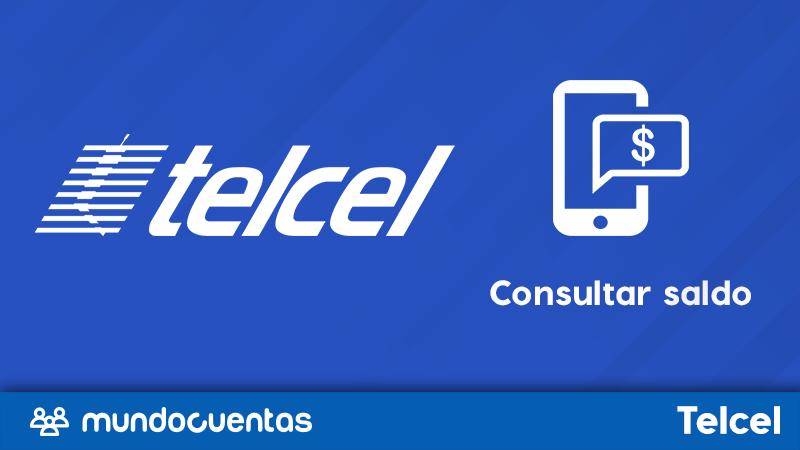 Cómo consultar o checar saldo Telcel