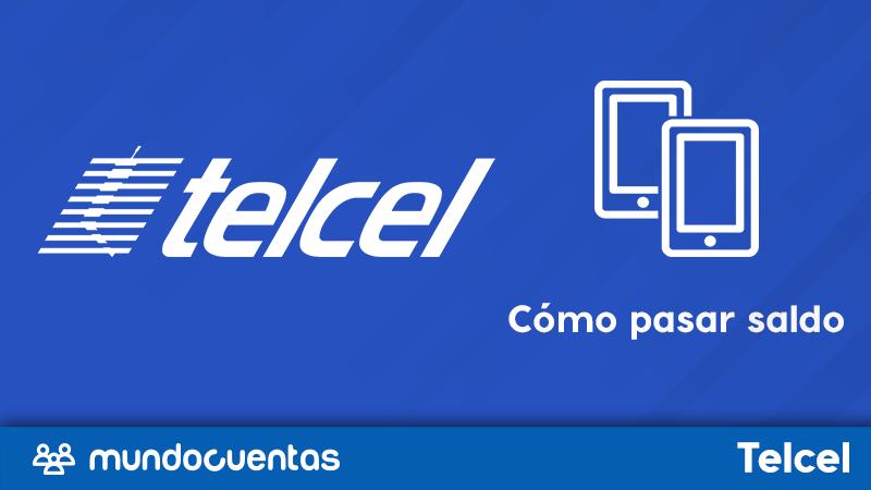 Cómo pasar o prestar saldo Telcel a otro usuario de la compañía