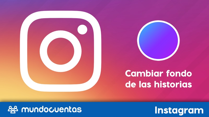 Cómo cambiar el fondo de las historias en Instagram