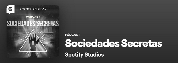 Podcasts de Actualidad en Spotify. Sociedades Secretas