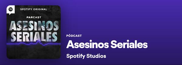 Podcasts de Periodismo en Spotify. Asesinos seriales
