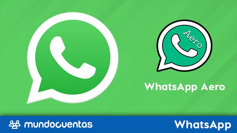 WhatsApp Aero cómo descargar, características y ventajas