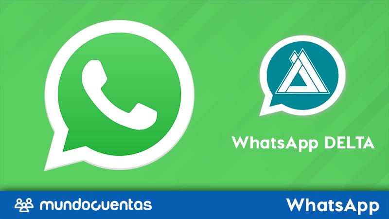 WhatsApp Delta cómo descargar, características y ventajas